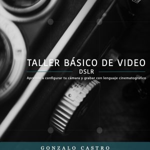 Ebook Taller básico de video DSLR
